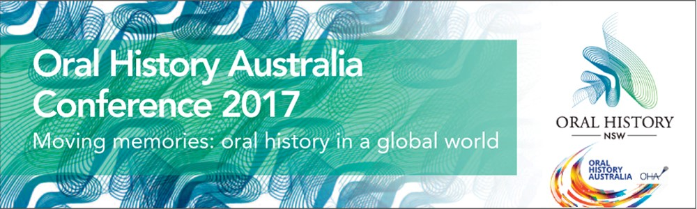 Oral History Australia conference 2017: Registrations Open