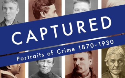Captured: Portraits of Crime 1870-1930