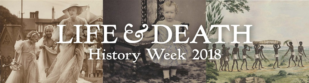 History Week 2018: Life and Death