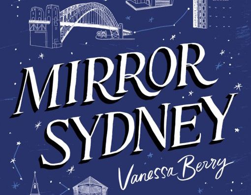 Speaker Series: Mirror Sydney by Vanessa Berry