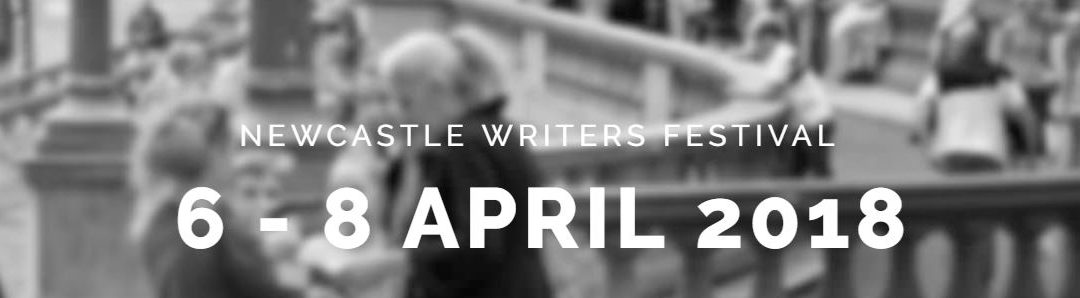 Newcastle Writers Festival 2018: Making family and local histories global