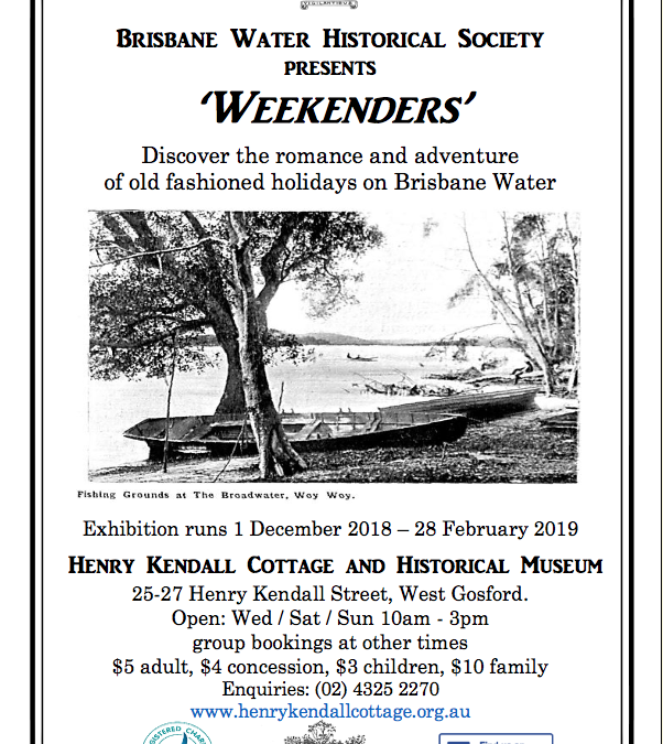 "New Exhibition ""Weekenders"" at the Henry Kendall Cottage and Historical Museum"