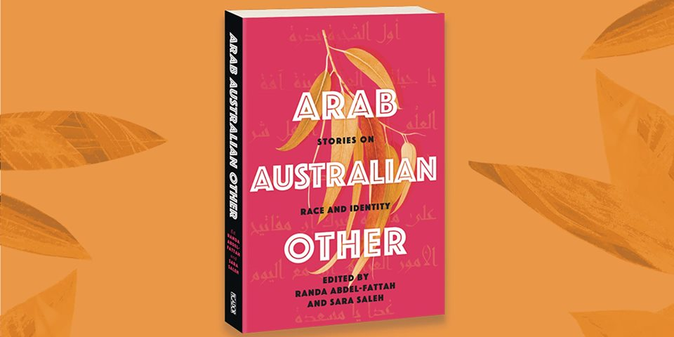 Forum | Arab, Australian, Other: Writer's Forum | 2 November 2019