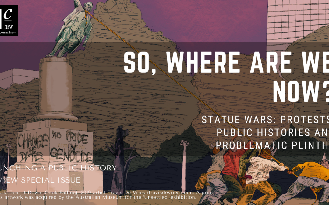 So, where are we now? Statue Wars: Protests, Public Histories and Problematic Plinths